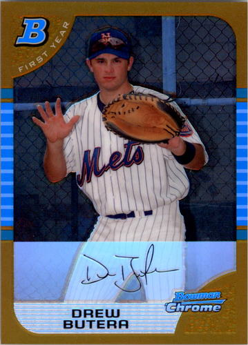 Photo of 2005 Bowman Chrome Draft Gold Refractors #44 Drew Butera FY