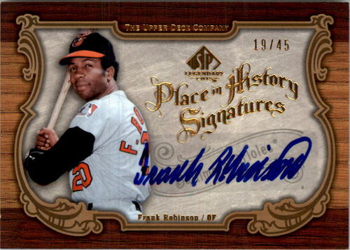 Photo of 2006 SP Legendary Cuts Place in History Autographs #FR2 Frank Robinson O's/45