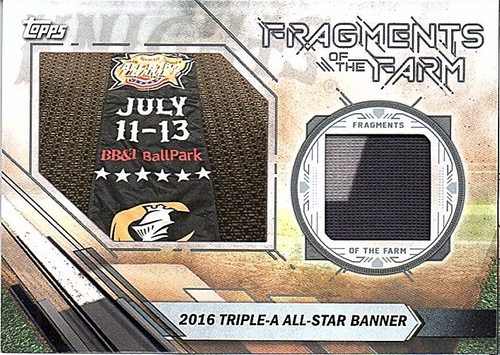 Photo of 2017 Topps Pro Debut Fragments of The Farm Relics #FOTFCK 16 Triple-A All-Star Banner