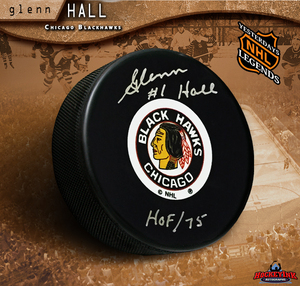 GLENN HALL Signed Chicago Blackhawks Puck with HOF 75 Inscription