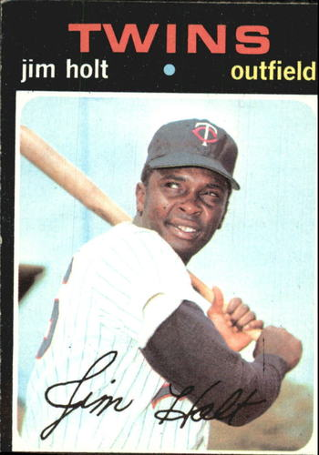 Photo of 1971 Topps #7 Jim Holt RC