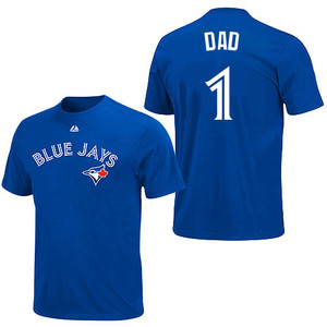 Toronto Blue Jays #1 Dad T-Shirt by Majestic