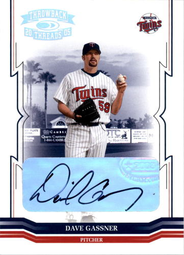 Photo of 2005 Throwback Threads Signature Marks #133 Dave Gassner/1000