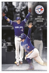 Toronto Blue Jays 2017 Official Media Guide