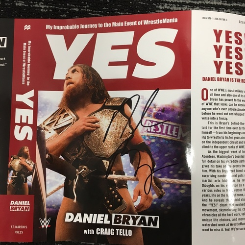 "Photo of Daniel Bryan SIGNED ""YES! My Improbable Journey to the Main Event of WrestleMania"" Book Jacket Cover Proof"