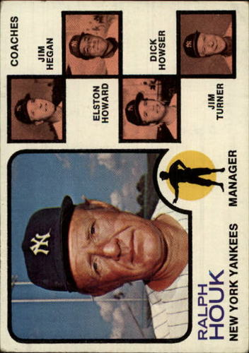 Photo of 1973 Topps #116B Ralph Houk MG/Jim Hegan CO/Elston Howard CO/Dick Howser CO/Jim Turner CO/Natural ba