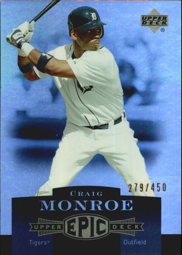 Photo of 2006 Upper Deck Epic #91 Craig Monroe /450