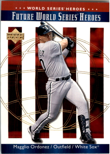 Photo of 2002 Upper Deck World Series Heroes #179 Magglio Ordonez FWS
