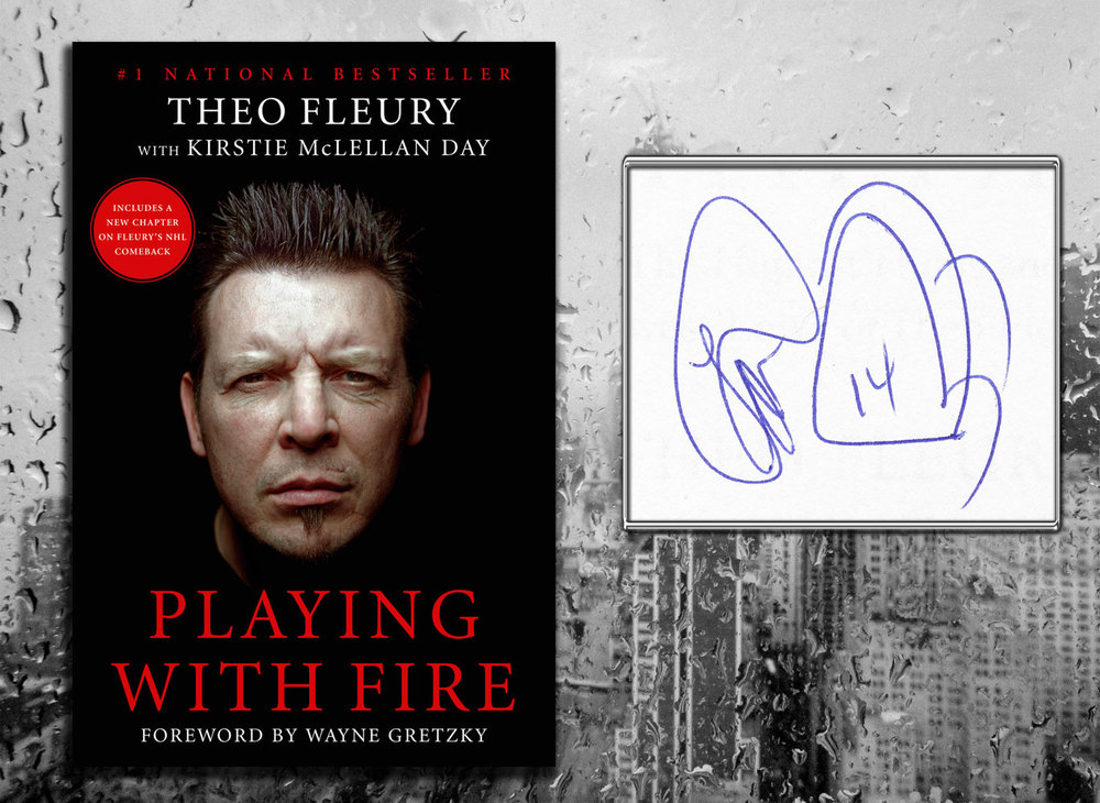 Theo Fleury PLAYING WITH FIRE Signed Hardcover Book