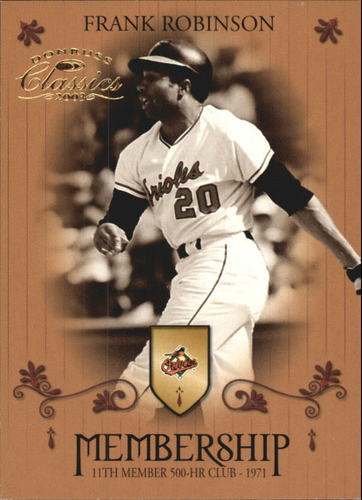 Photo of 2003 Donruss Classics Membership #13 Frank Robinson