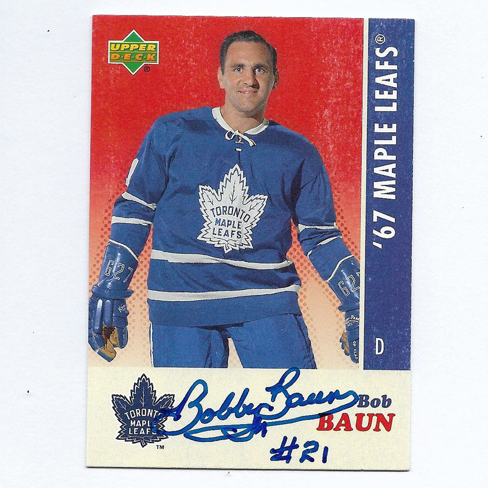 Bobby Baun Autographed Commemorative 1967 Toronto Maple Leafs Upper Deck Hockey Card