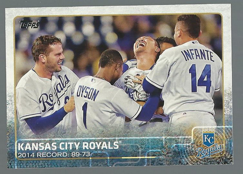 Photo of 2015 Topps #258 Kansas City Royals