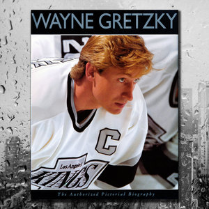 Wayne Gretzky THE AUTHORIZED PICTORIAL BIOGRAPHY Hardcover Book