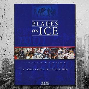 BLADES ON ICE: A Century Of Professional Hockey Hardcover Book