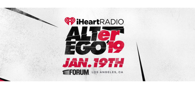 2019 IHEARTRADIO'S ALTER EGO CONCERT IN L.A. - PACKAGE 2 of 2