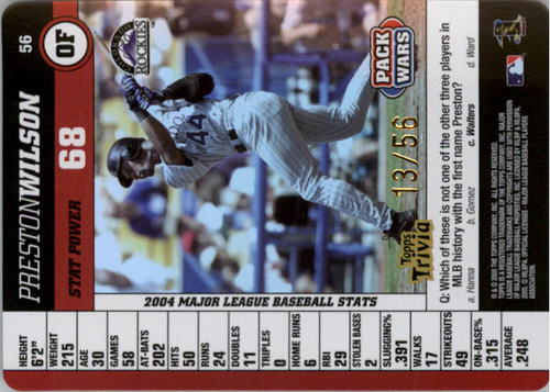Photo of 2005 Topps Pack Wars Foil #56 Preston Wilson