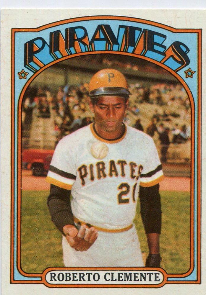 1972 Topps #309 Roberto Clemente-- Hall of Famer