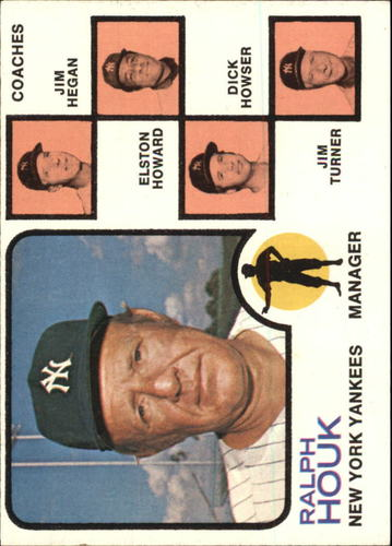 Photo of 1973 Topps #116A Ralph Houk MG/Jim Hegan CO/Elston Howard CO/Dick Howser CO/Jim Turner CO/Solid back