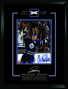 Mats Sundin - Framed 8x10 Etched Signature - Toronto Maple Leafs & Game Net from Mat's 500th Goal