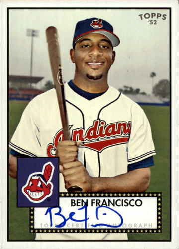 Photo of 2007 Topps 52 Signatures #BF Ben Francisco F