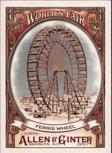 Photo of 2017 Topps Allen and Ginter World's Fair #WF15 Ferris Wheel/World's Columbian Exposition