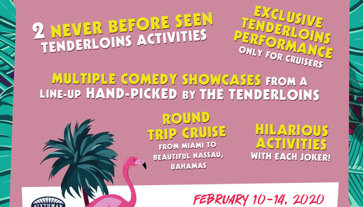 4TH ANNUAL TRU (IMPRACTICAL) JOKERS CRUISE STARRING THE TENDERLOINS COMEDY TROUPE ...