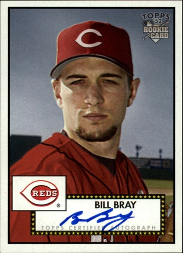 Photo of 2006 Topps 52 Signatures #WB Bill Bray E
