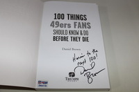 49ERS - 100 THINGS 49ERS FANS SHOULD KNOW AND DO BEFORE THEY DIE BOOK SIGNED BY AUTHOR DANIEL BROWN