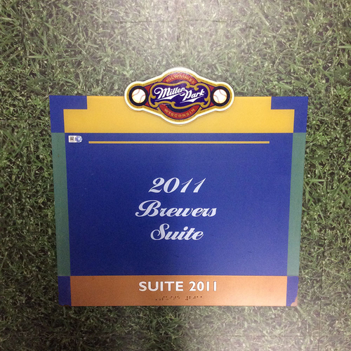 "Photo of Miller Park Team-Issued Sign - ""2011 Brewers Suite"""