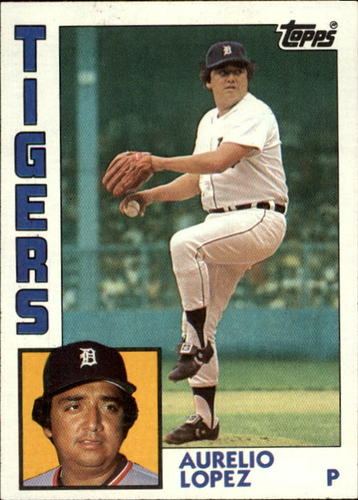 Photo of 1984 Topps #95 Aurelio Lopez