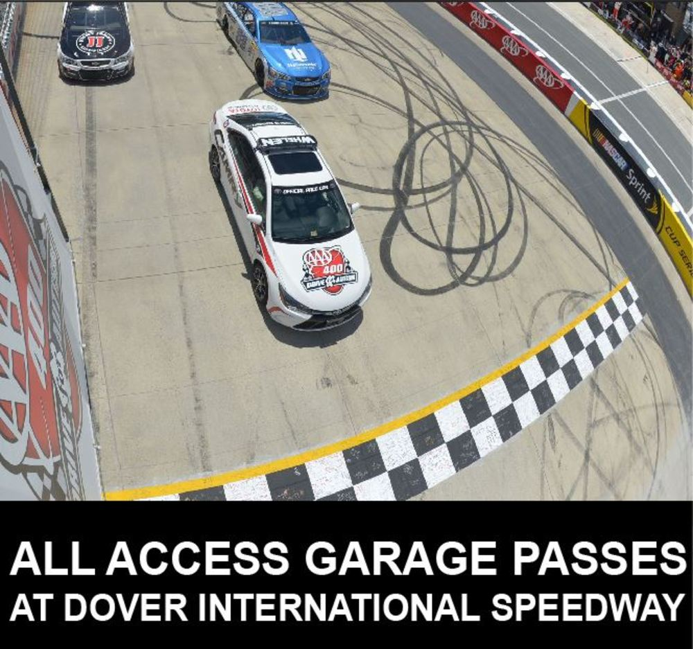 All Access NASCAR Garage Passes at Dover International Speedway!