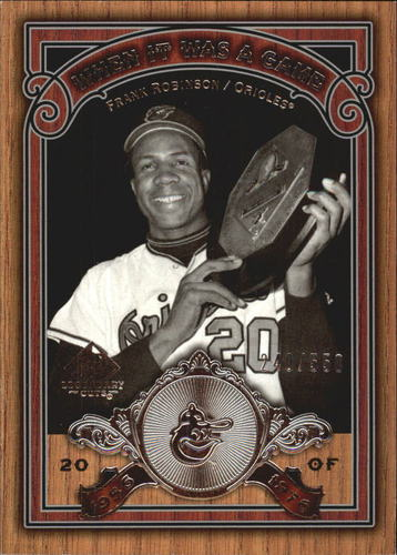 Photo of 2006 SP Legendary Cuts When It Was A Game Silver #FR2 Frank Robinson O's