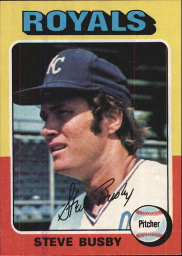 Photo of 1975 Topps #120 Steve Busby UER/(Photo actually/Fran Healy)
