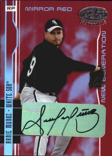 Photo of 2003 Leaf Certified Materials Mirror Red Autographs #218 Arnie Munoz NG/100