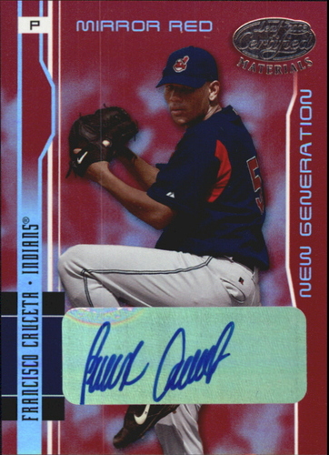 Photo of 2003 Leaf Certified Materials Mirror Red Autographs #221 Francisco Cruceta NG/100