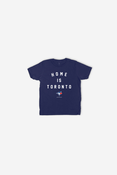 Toronto Blue Jays Youth Home Is Toronto Navy T-Shirt by Peace Collective