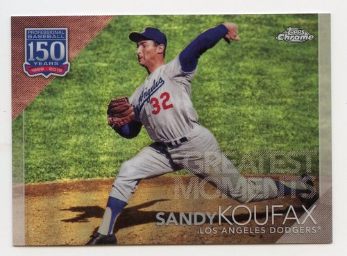 Photo of 2019 Topps Chrome Update 150 Years of Professional Baseball #150C16 Sandy Koufax