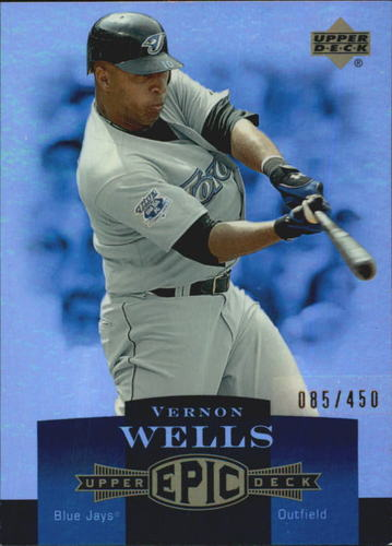 Photo of 2006 Upper Deck Epic #264 Vernon Wells /450