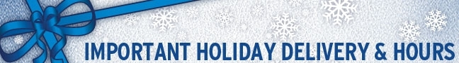 Important Holiday Delivery & Hours