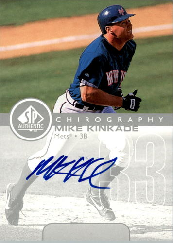 Photo of 1999 SP Authentic Chirography #MK Mike Kinkade