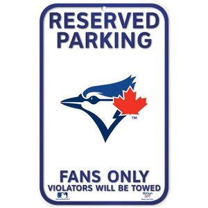 Toronto Blue Jays Reserved Parking Sign by WinCraft
