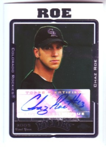 Photo of 2005 Topps Chrome Update #237 Chaz Roe FY AU A RC