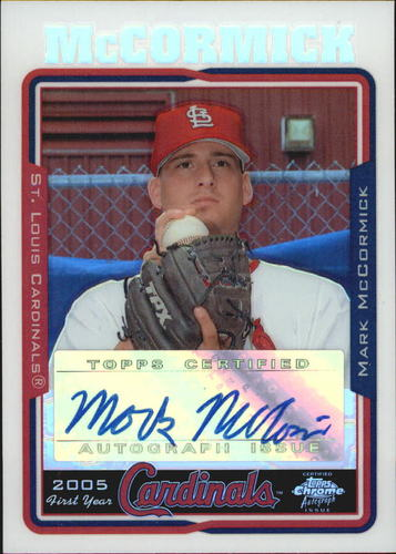 Photo of 2005 Topps Chrome Update Refractors #233 Mark McCormick FY AU