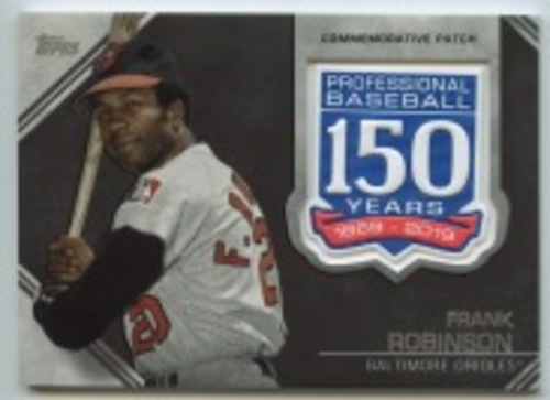 Photo of 2019 Topps Update 150th Anniversary Manufactured Patches #AMPFR Frank Robinson