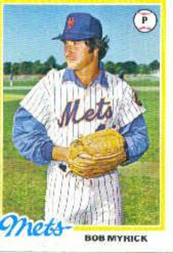 Photo of 1978 Topps #676 Bob Myrick