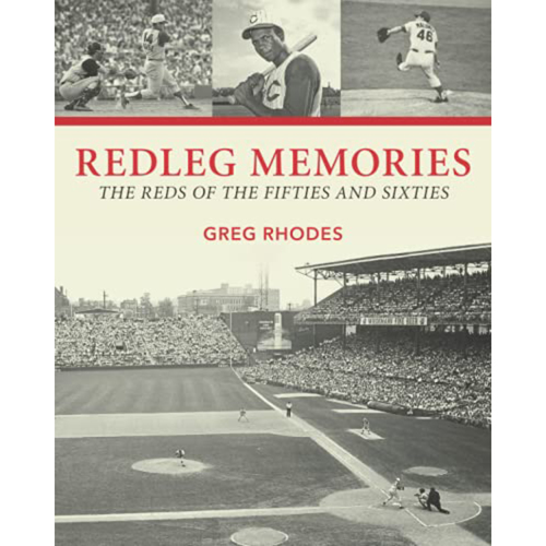 Photo of Redleg Memories The Reds of the Fifties and Sixties by Greg Rhodes: Signed by the Author