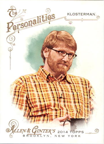 Photo of 2014 Topps Allen and Ginter #271 Chuck Klosterman