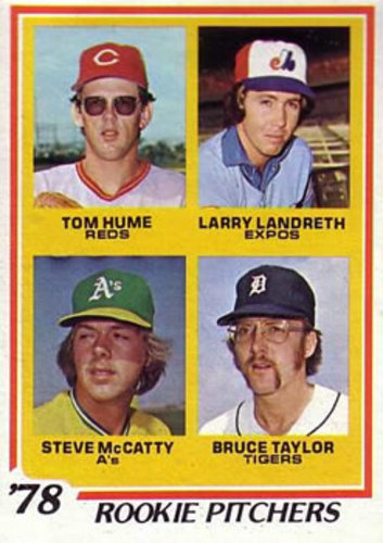Photo of 1978 Topps #701 Rookie Pitchers/Tom Hume RC/Larry Landreth RC/Steve McCatty RC/Bruce Taylor
