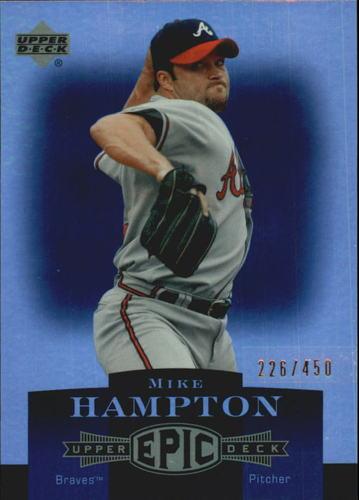 Photo of 2006 Upper Deck Epic #15 Mike Hampton /450