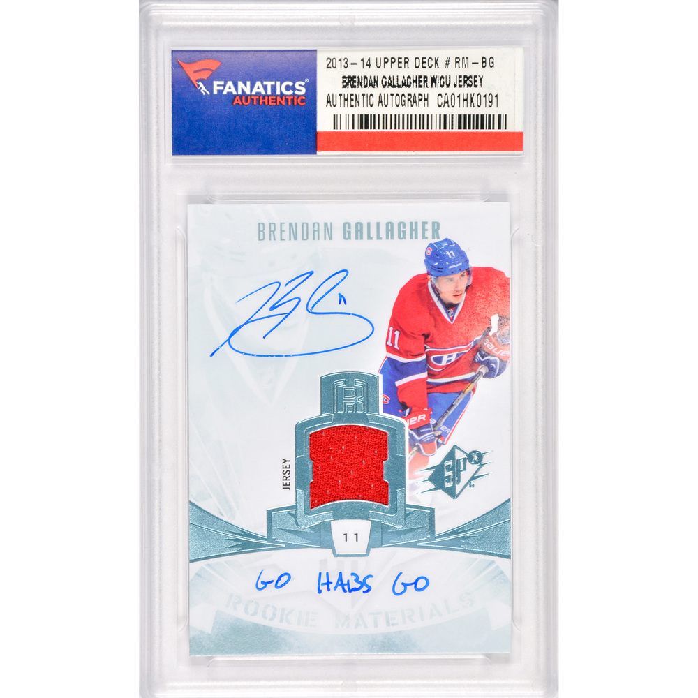 Brendan Gallagher Montreal Canadiens Autographed 2013-14 Upper Deck #RM-BG with Go Habs Go Inscription and a Piece of Game Worn Jersey